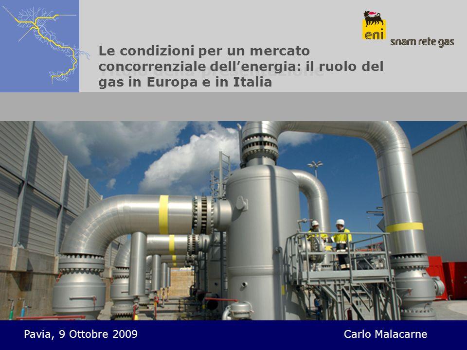 Le condizioni per un mercato concorrenziale dell'energia: il ruolo del gas in Europa e in Italia