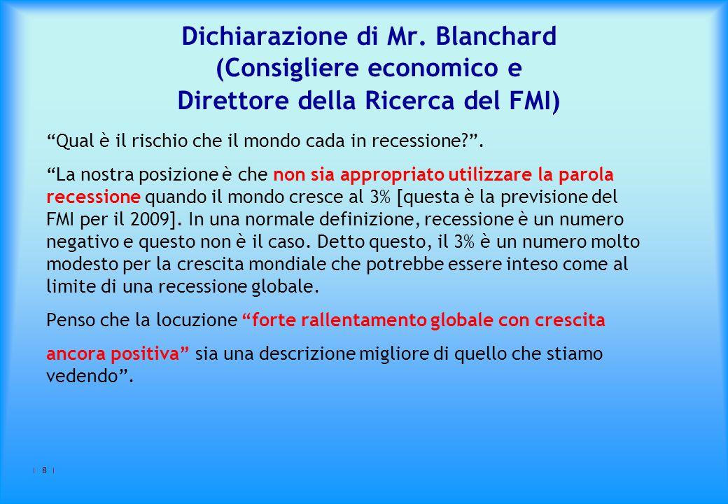 Dichiarazione di Mr. Blanchard (Consigliere economico e Direttore della Ricerca del FMI)