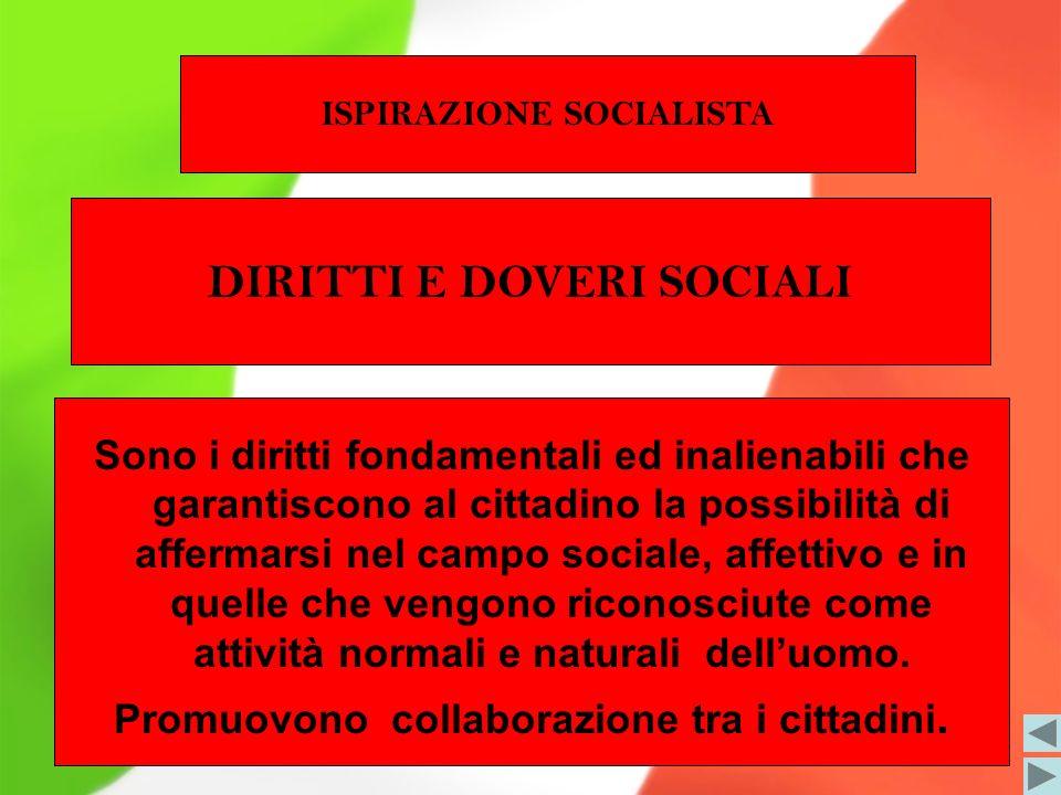 ISPIRAZIONE SOCIALISTA DIRITTI E DOVERI SOCIALI