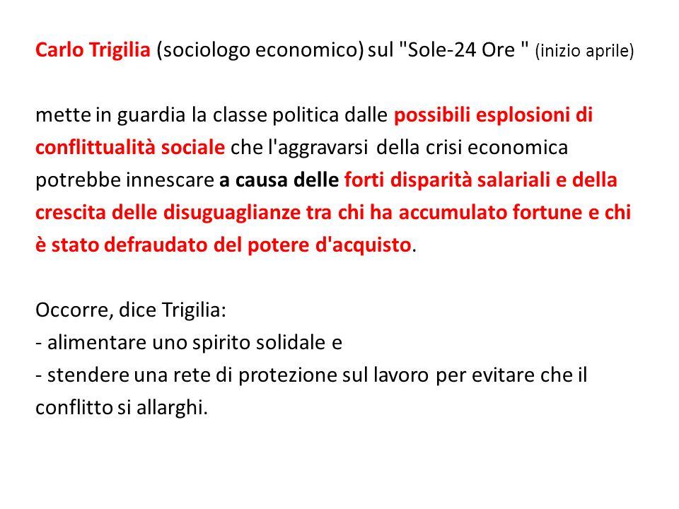 Carlo Trigilia (sociologo economico) sul Sole-24 Ore (inizio aprile)