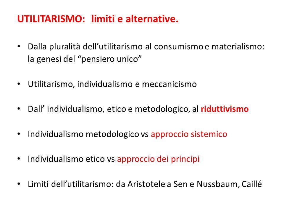 UTILITARISMO: limiti e alternative.