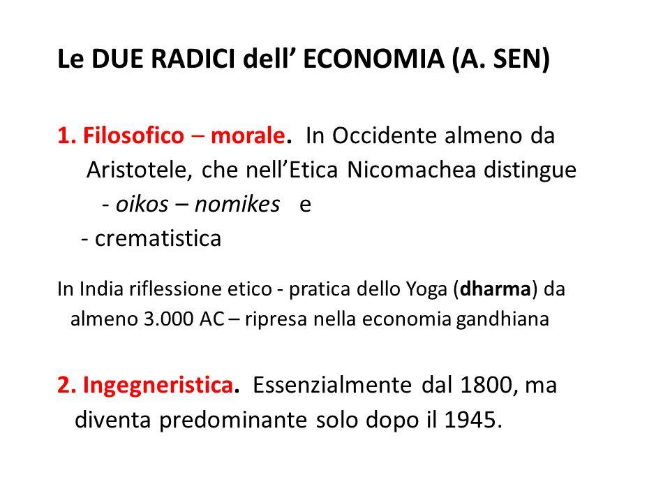 Le DUE RADICI dell' ECONOMIA (A. SEN)