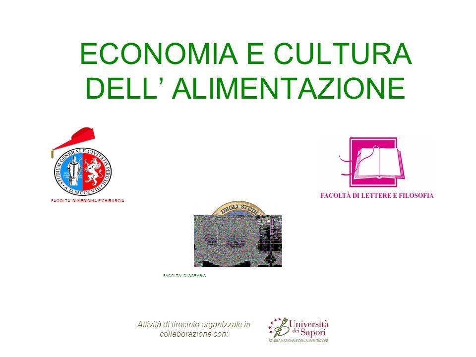 ECONOMIA E CULTURA DELL' ALIMENTAZIONE