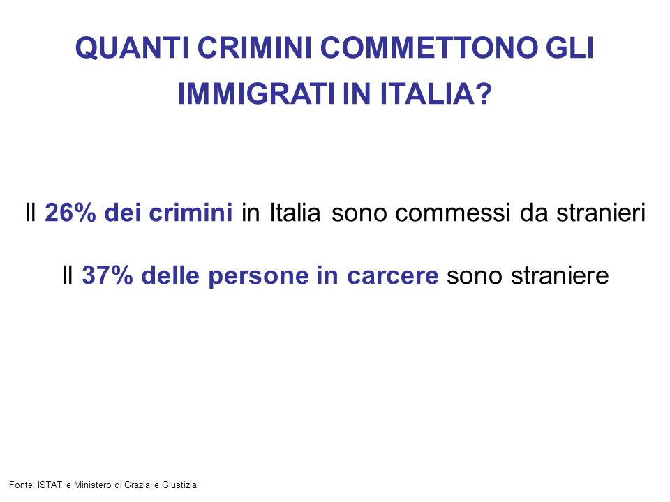 QUANTI CRIMINI COMMETTONO GLI IMMIGRATI IN ITALIA