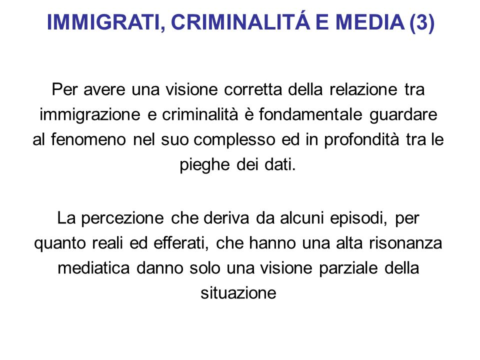 IMMIGRATI, CRIMINALITÁ E MEDIA (3)