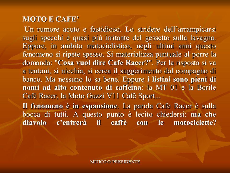 MOTO E CAFE'
