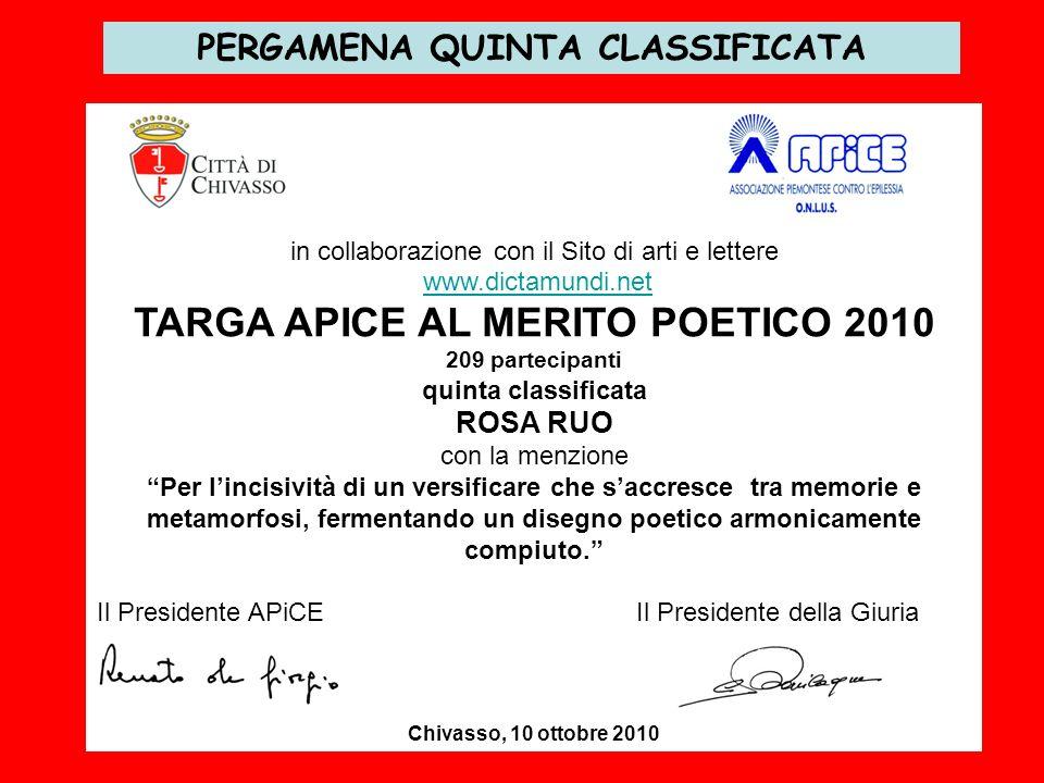 PERGAMENA QUINTA CLASSIFICATA TARGA APICE AL MERITO POETICO 2010