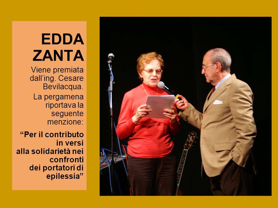EDDA ZANTA Viene premiata dall'ing. Cesare Bevilacqua.