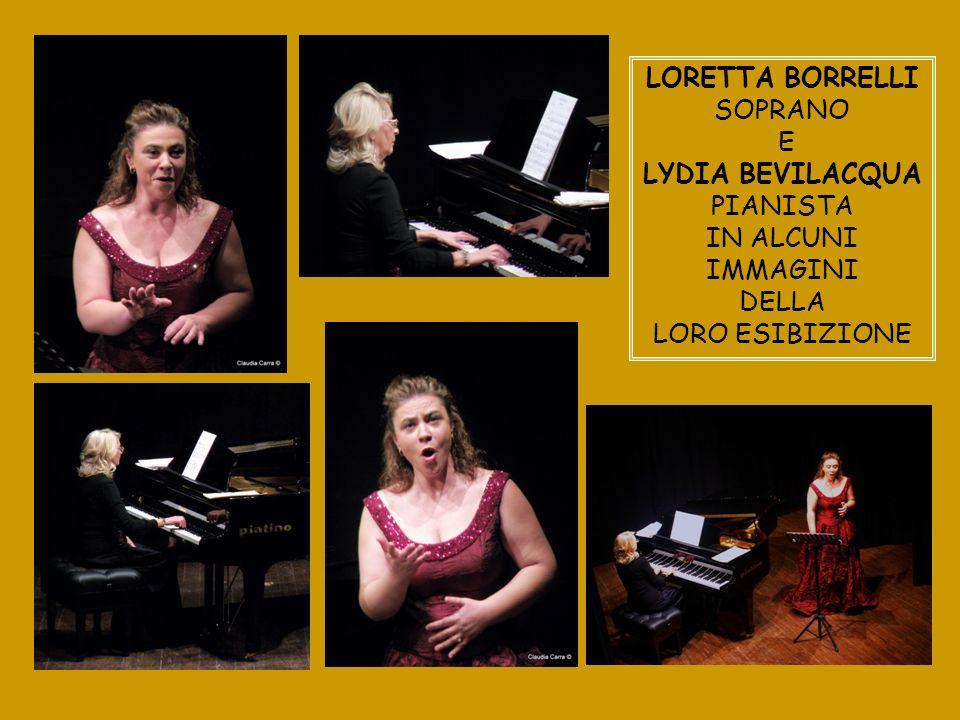 LORETTA BORRELLI SOPRANO E LYDIA BEVILACQUA PIANISTA