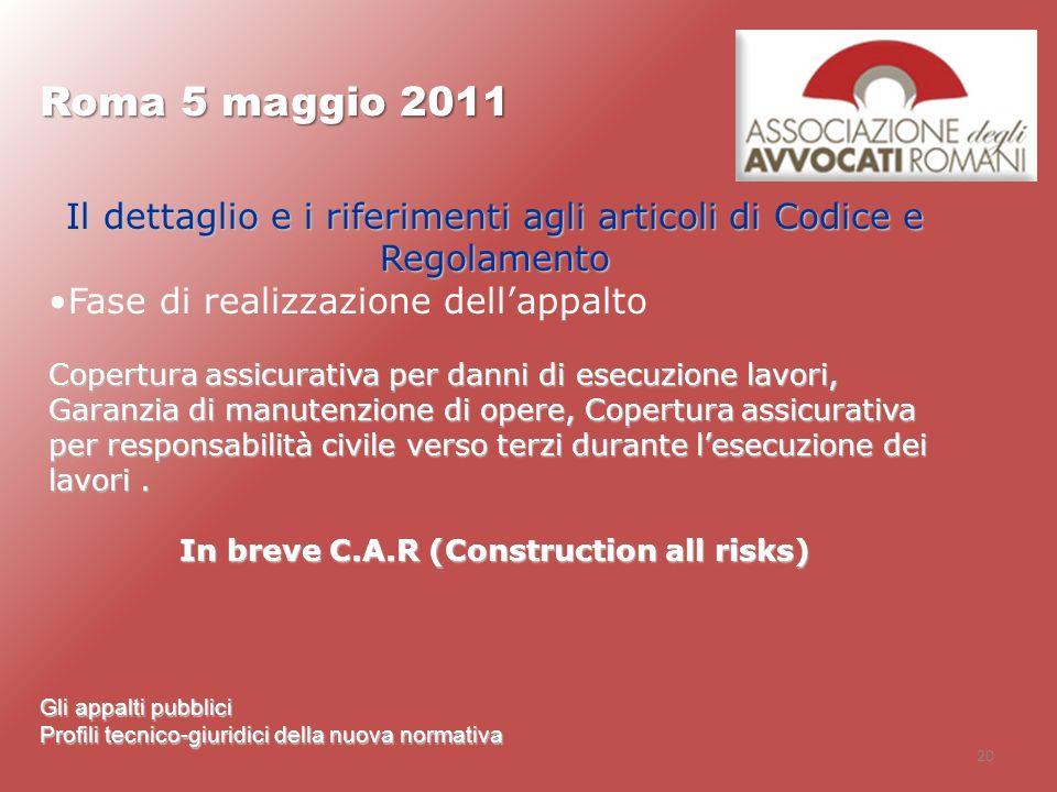 In breve C.A.R (Construction all risks)