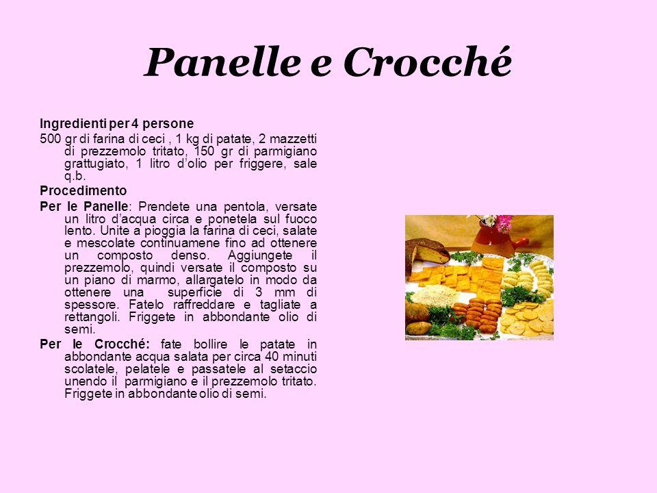 Panelle e Crocché Ingredienti per 4 persone