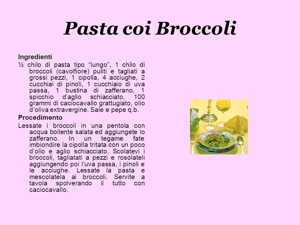 Pasta coi Broccoli Ingredienti