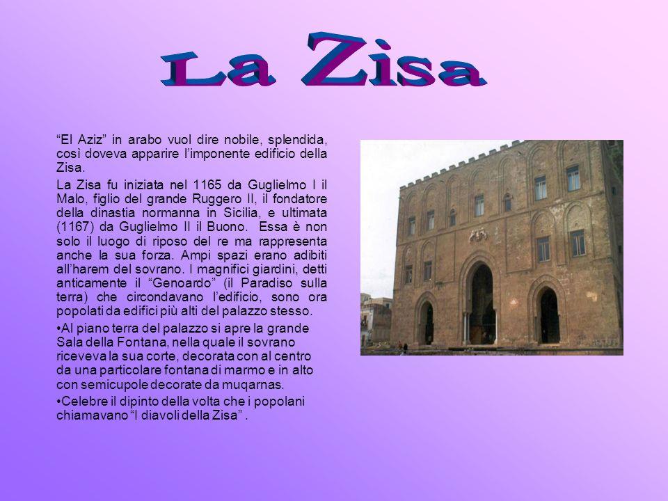 La Zisa El Aziz in arabo vuol dire nobile, splendida, così doveva apparire l'imponente edificio della Zisa.