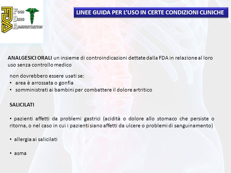 LINEE GUIDA PER L'USO IN CERTE CONDIZIONI CLINICHE