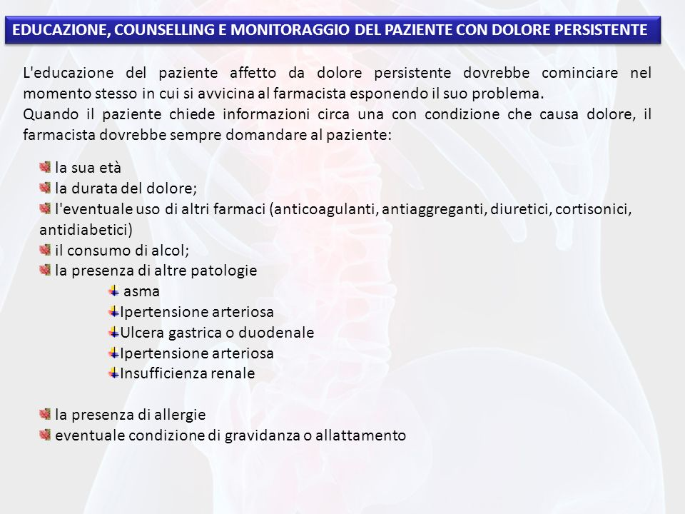 EDUCAZIONE, COUNSELLING E MONITORAGGIO DEL PAZIENTE CON DOLORE PERSISTENTE