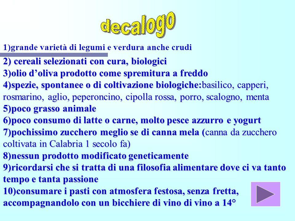 decalogo 2) cereali selezionati con cura, biologici