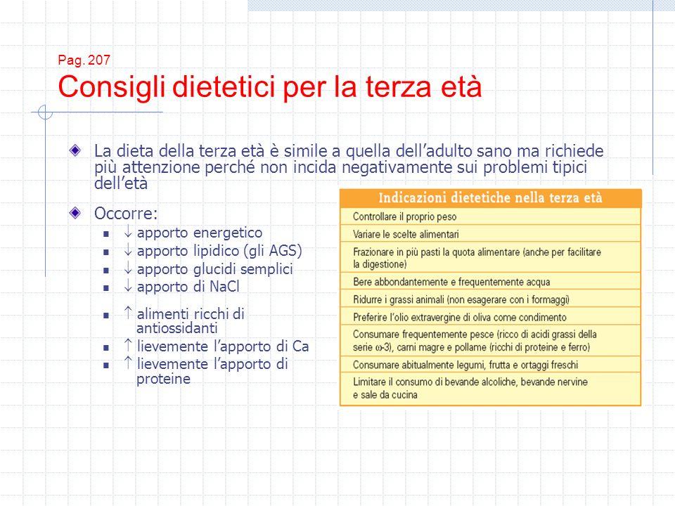 Pag. 207 Consigli dietetici per la terza età