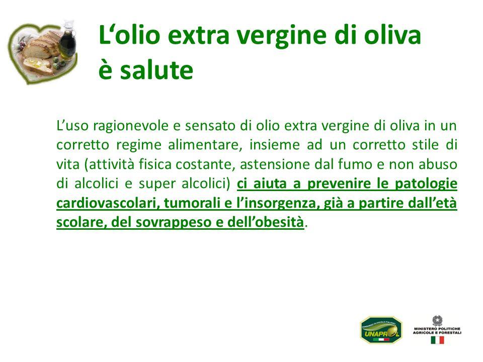 L'olio extra vergine di oliva è salute