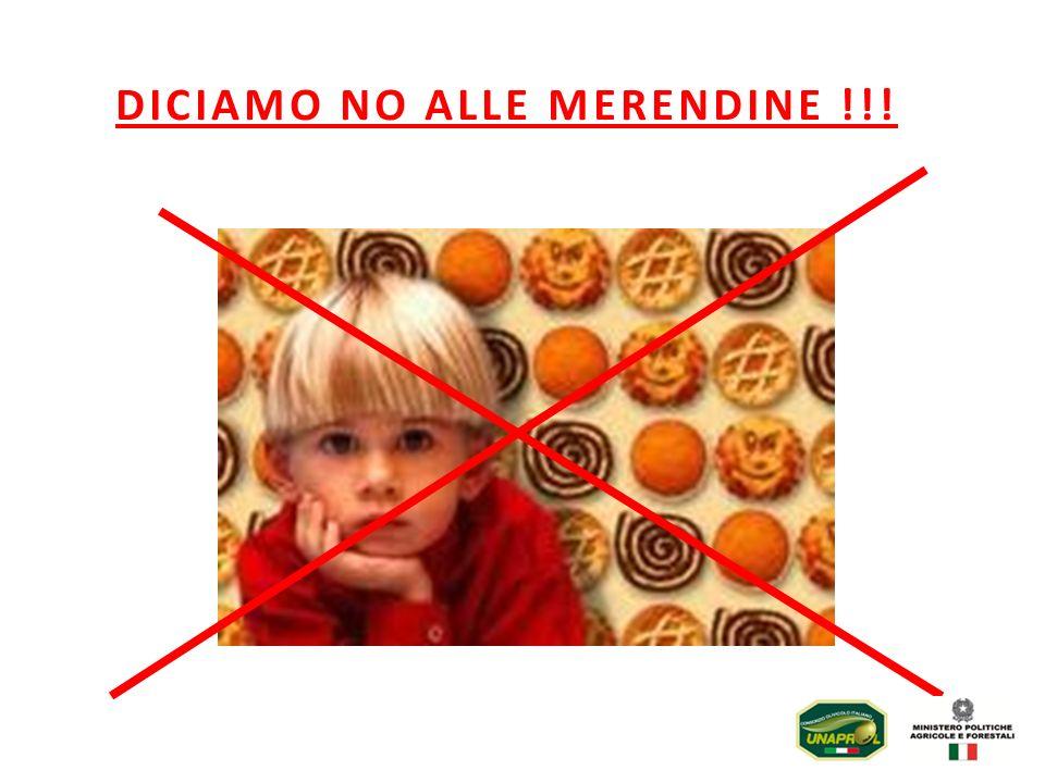 DICIAMO NO ALLE MERENDINE !!!
