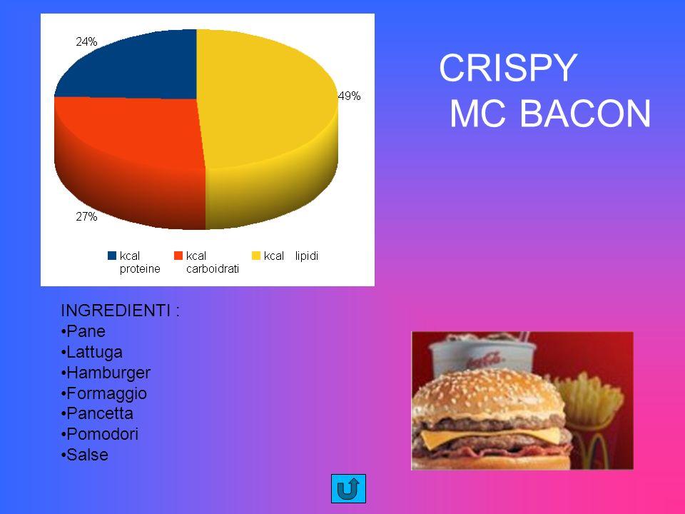 CRISPY MC BACON INGREDIENTI : Pane Lattuga Hamburger Formaggio