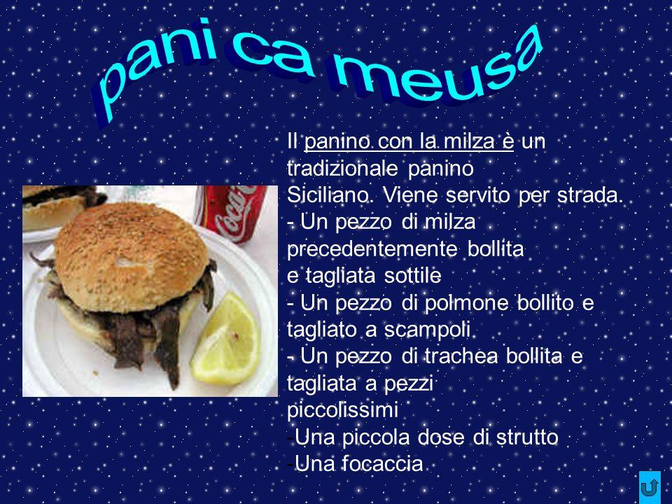 pani ca meusa Il panino con la milza è un tradizionale panino