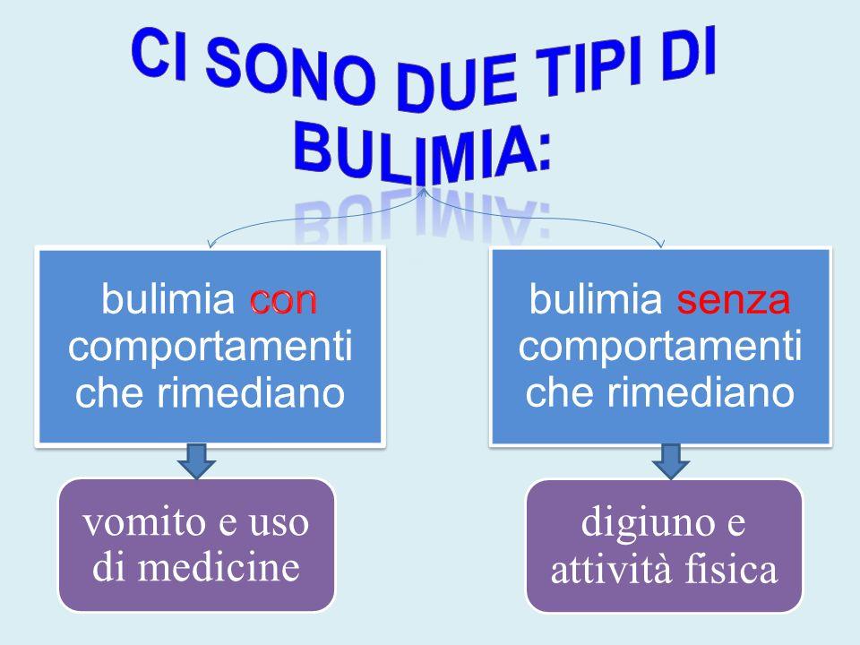 Ci sono due tipi di bulimia: