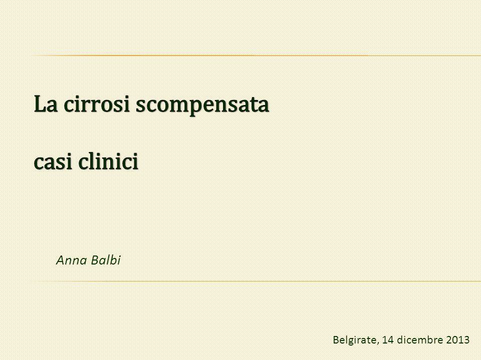 La cirrosi scompensata casi clinici