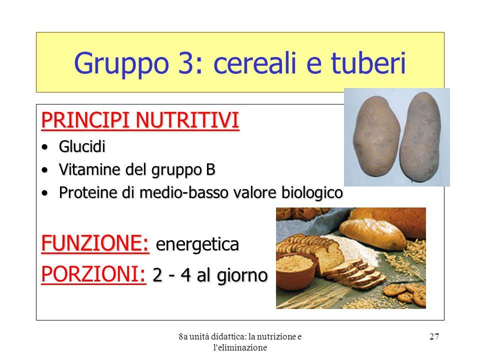 Gruppo 3: cereali e tuberi