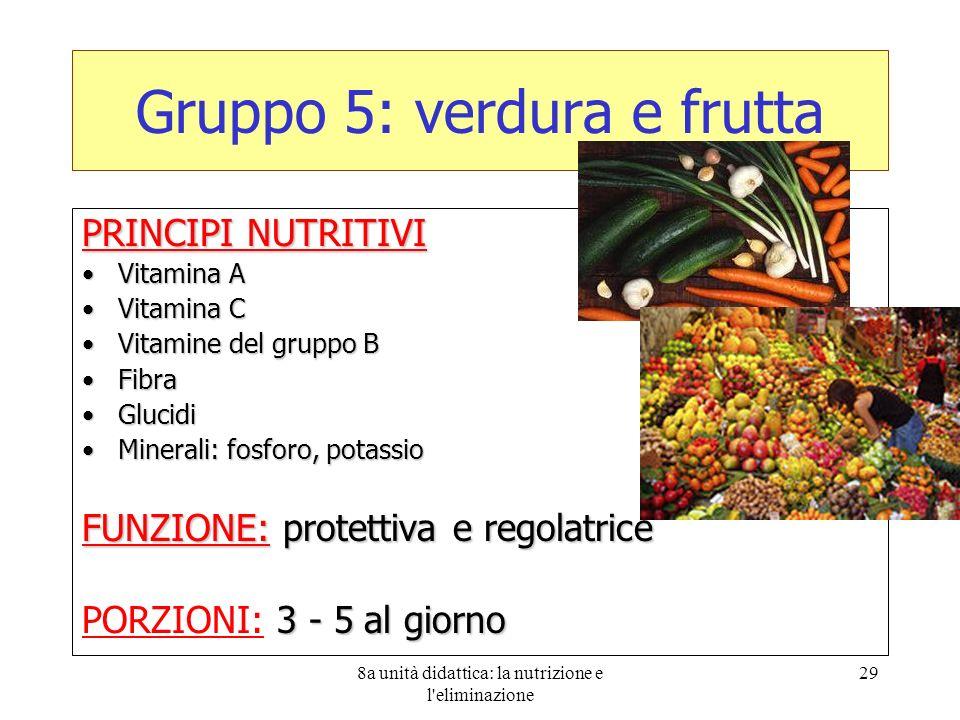 Gruppo 5: verdura e frutta
