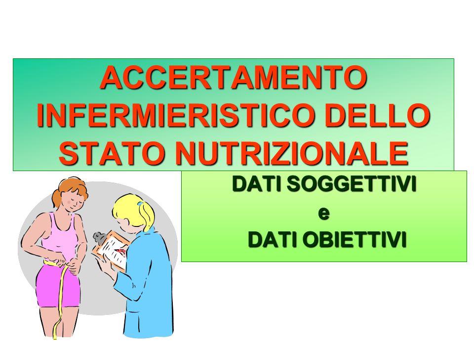 ACCERTAMENTO INFERMIERISTICO DELLO STATO NUTRIZIONALE