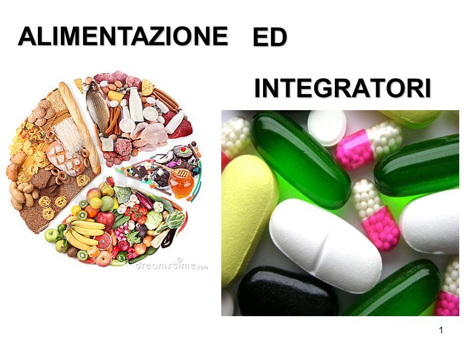 ALIMENTAZIONE ED INTEGRATORI