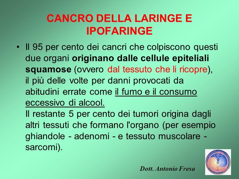CANCRO DELLA LARINGE E IPOFARINGE