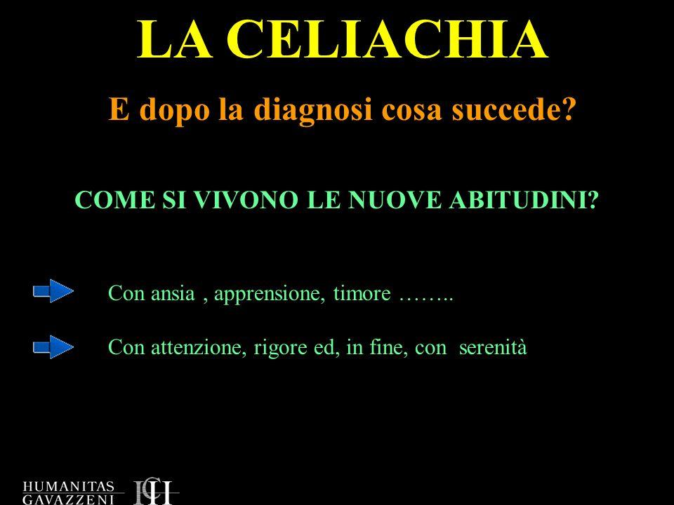 LA CELIACHIA E dopo la diagnosi cosa succede