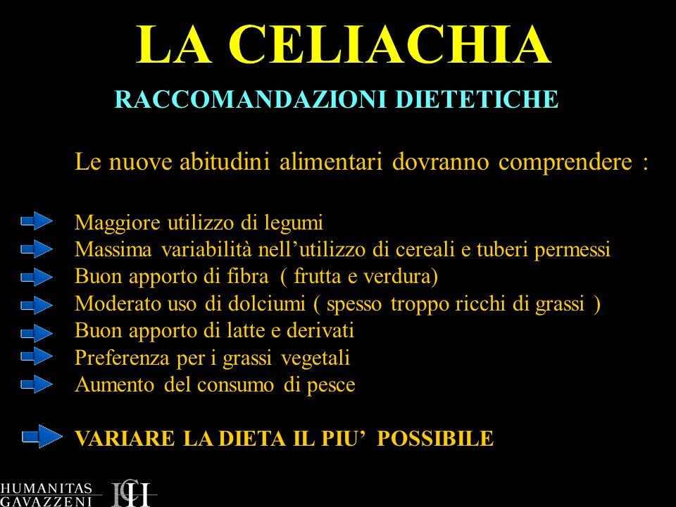 LA CELIACHIA RACCOMANDAZIONI DIETETICHE