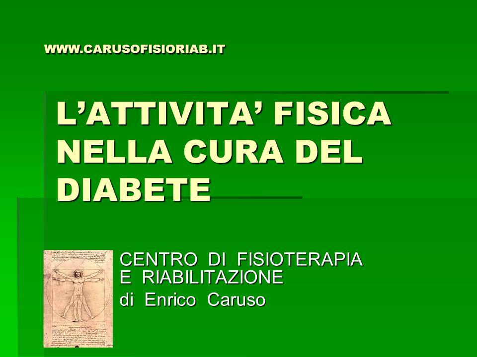 L'ATTIVITA' FISICA NELLA CURA DEL DIABETE