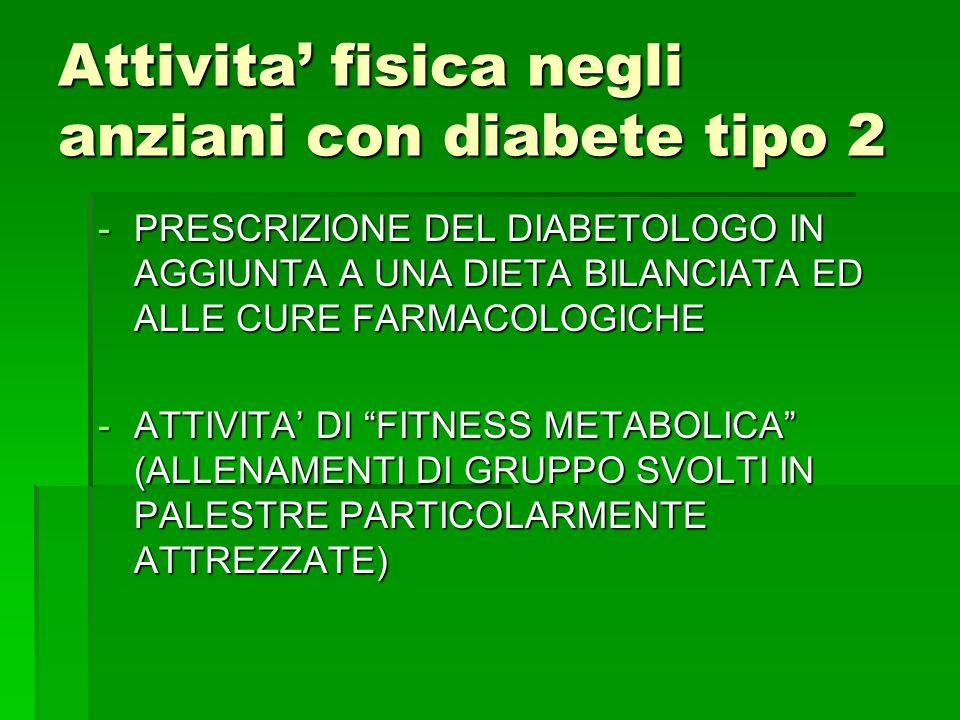 Attivita' fisica negli anziani con diabete tipo 2