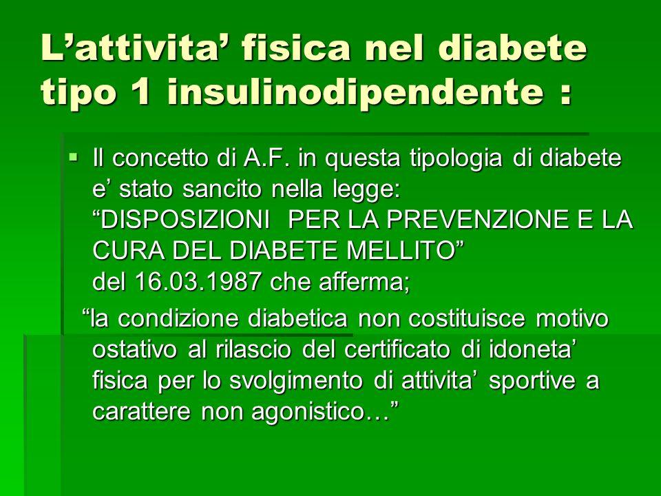L'attivita' fisica nel diabete tipo 1 insulinodipendente :