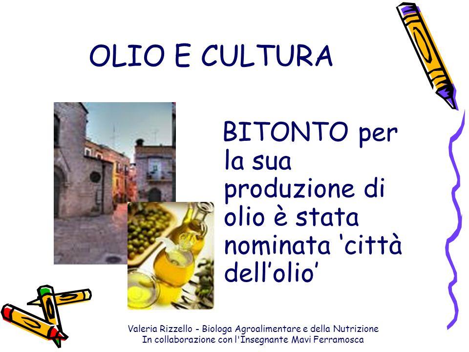 OLIO E CULTURA BITONTO per la sua produzione di olio è stata nominata 'città dell'olio'