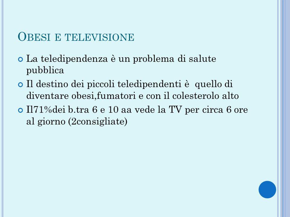 Obesi e televisione La teledipendenza è un problema di salute pubblica