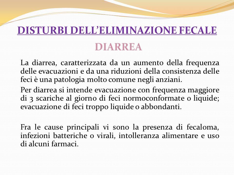 disturbi dell'eliminazione fecale DIARREA