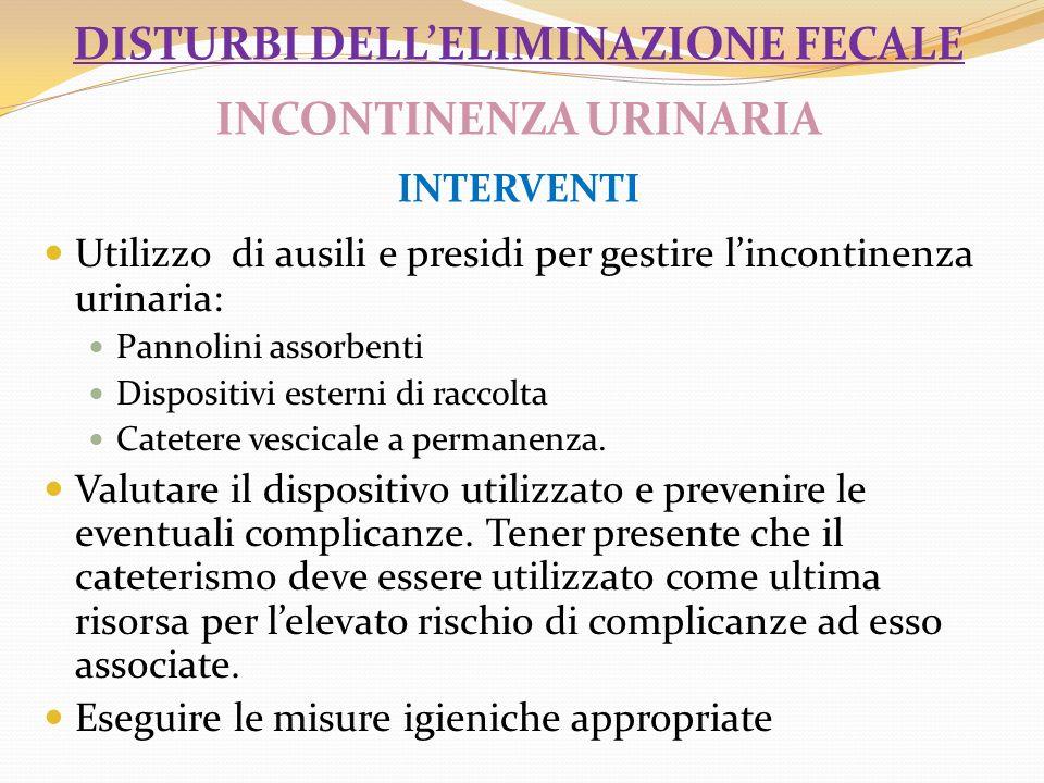 disturbi dell'eliminazione fecale INCONTINENZA URINARIA INTERVENTI