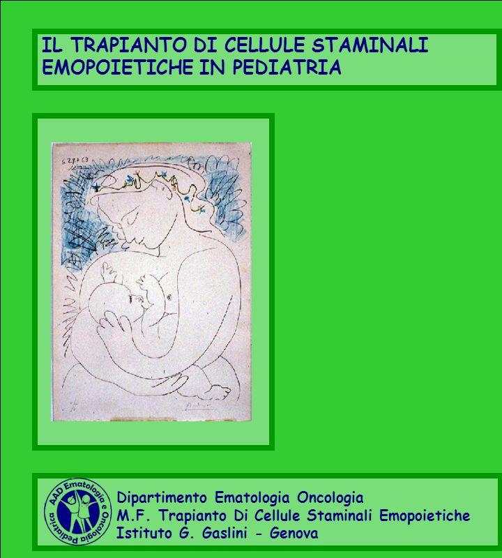 IL TRAPIANTO DI CELLULE STAMINALI EMOPOIETICHE IN PEDIATRIA