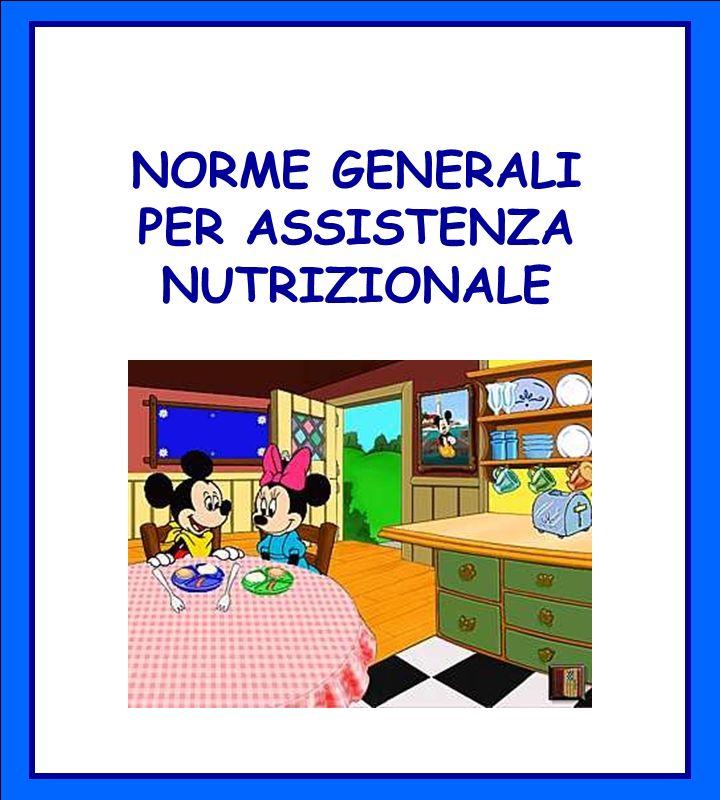 NORME GENERALI PER ASSISTENZA NUTRIZIONALE
