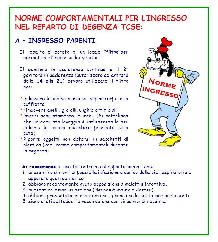 NORME COMPORTAMENTALI PER L'INGRESSO NEL REPARTO DI DEGENZA TCSE: