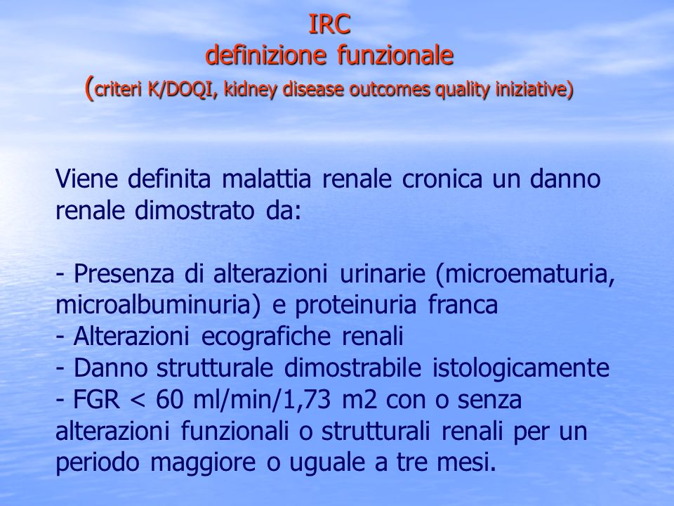 (criteri K/DOQI, kidney disease outcomes quality iniziative)