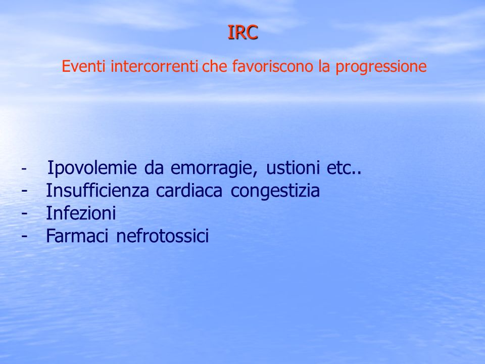 IRC Eventi intercorrenti che favoriscono la progressione