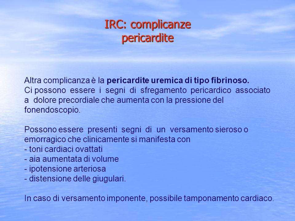 IRC: complicanze pericardite