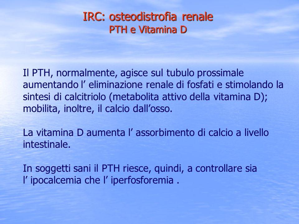 IRC: osteodistrofia renale PTH e Vitamina D