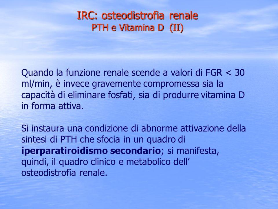 IRC: osteodistrofia renale PTH e Vitamina D (II)