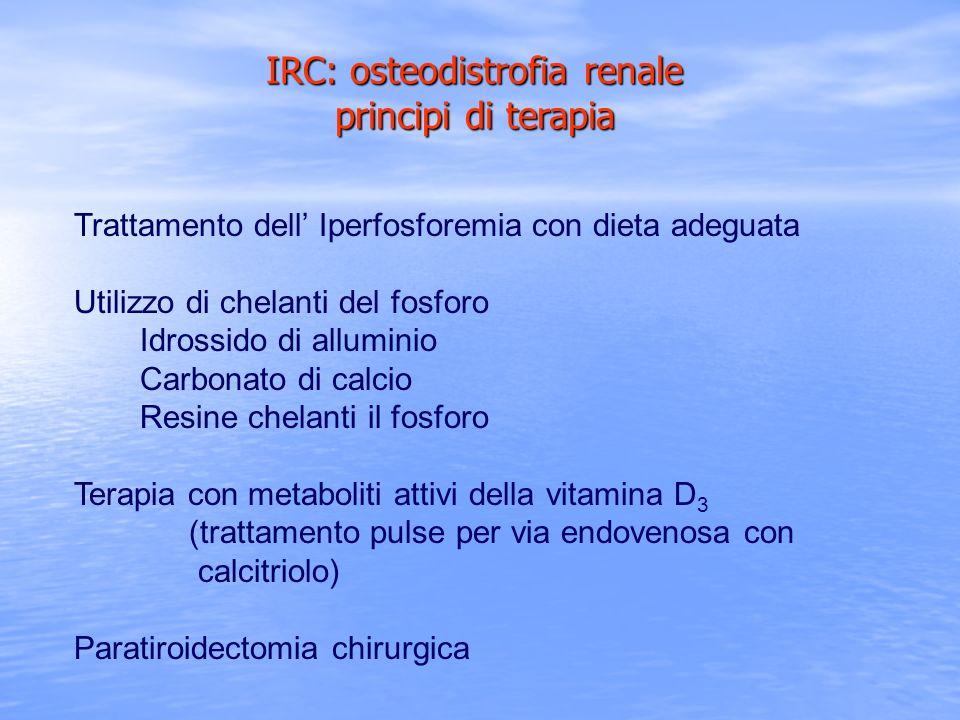 IRC: osteodistrofia renale principi di terapia